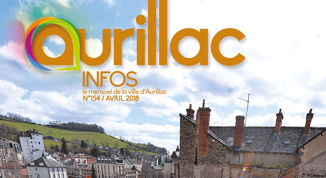 AURILLAC INFOS 154 / Avril 2018