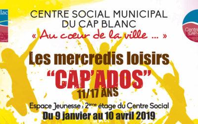 Les mercredis loisirs «CAP'ADOS» avec le Centre social du Cap Blanc
