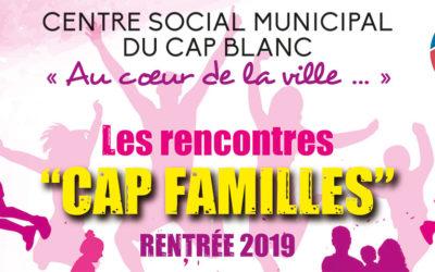 Les rencontres «CAP FAMILLES»