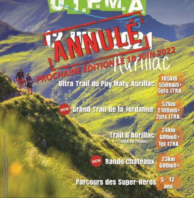 UTPMA 2021 Annulé / Ultra Trail du Puy Mary Aurillac